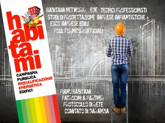 Habitami Story (2013/2017) , La storia di Habitami, campagna pubblica riqualificazione energetica edifici
