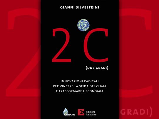 2 °C Saggio dell'esperto in Energia Gianni Silvestrini