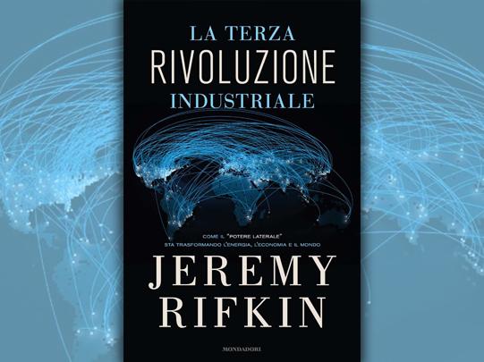 La terza Rivoluzione industriale Jeremy Rifkin