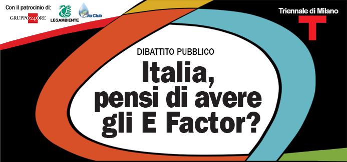 Italia, pensi di avere gli E Factor