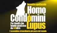 Homo Condòmini Lupus