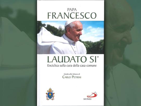 Papa Francesco e il Laudato sì