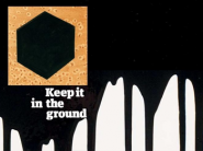 "The Guardian "" Keep iit in the ground"""