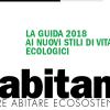 Habitami Guida 2018 per abitare sostenibile