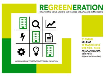 2° Forum Regreeneration, rigenerare come valore sostenibile crea valore immobiliare