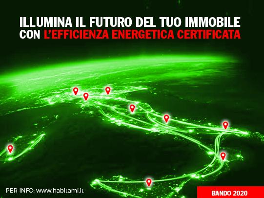 Con il Bando Efficienza Energetica 2020, illumini il futuro del tuo immobile