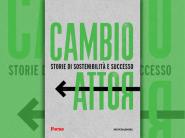 Cambio rotta – Storie di sostenibilità e successo