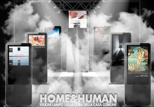Home & Human, visioni lampo sulla cura della Casa Comune