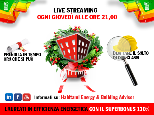 L'EFfficienza energetica spiegata, live streaming sul Superbonus 110%